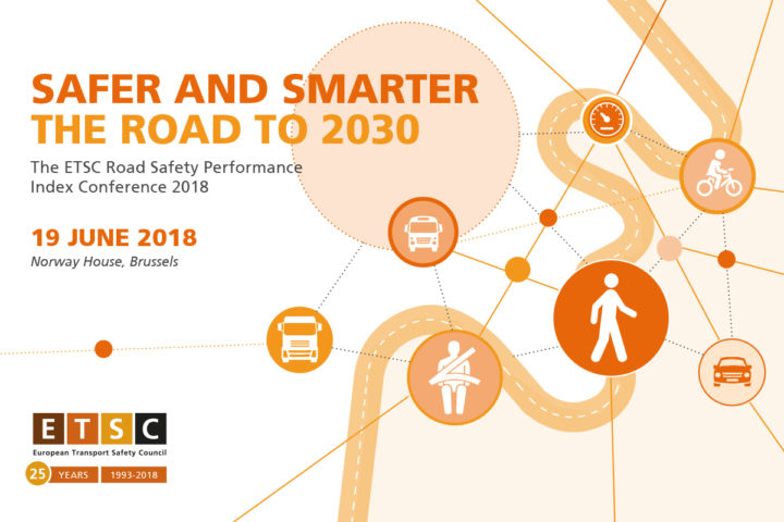 ETSC – Road Safety Performance Index (PIN) Conference, Brussels, 2018