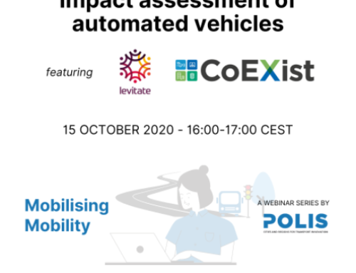 POLIS – Webinar, Mobilising Mobility: Impact assessment of automated vehicles, October 2020