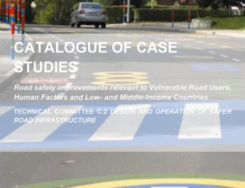 PIARC – Catalogue Of Road Safety Case Studies, January, 2020
