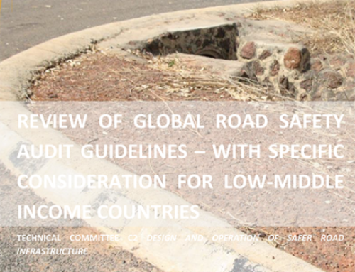 PIARC – Review of Global Road Safety Audit Guidelines, 2020